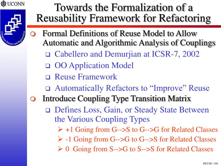 Towards the Formalization of a Reusability Framework for Refactoring