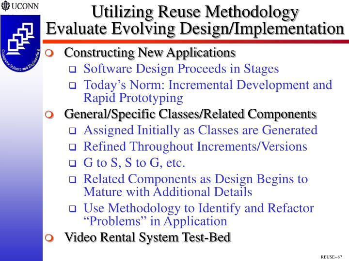 Utilizing Reuse Methodology