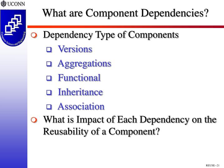 What are Component Dependencies?