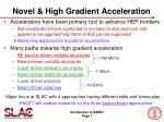 novel high gradient acceleration