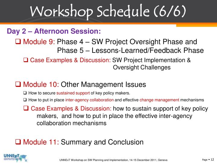 Workshop Schedule (6/6)