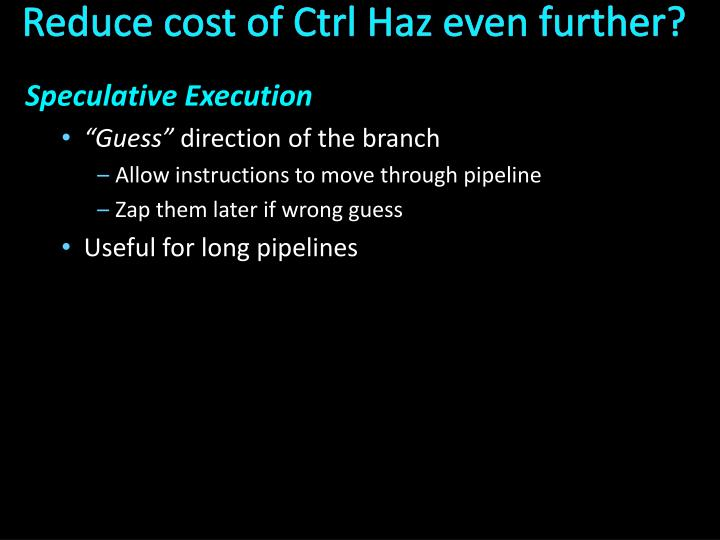 Reduce cost of Ctrl