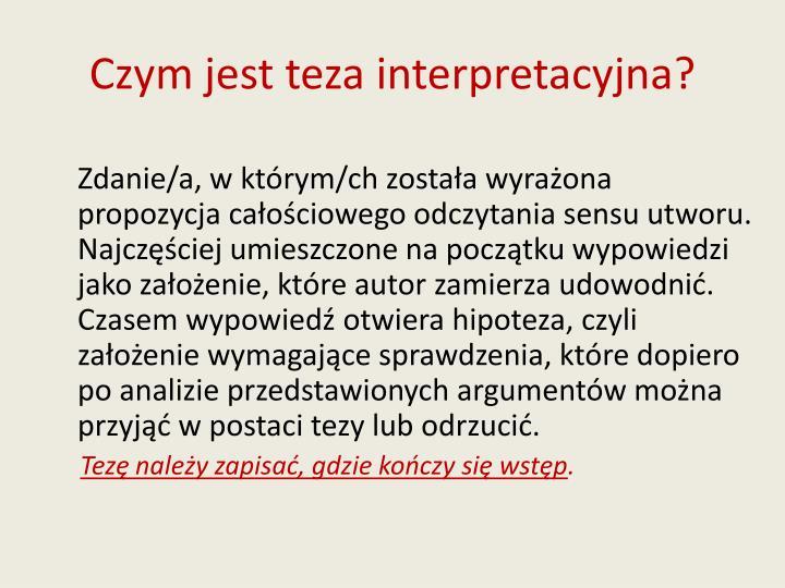 Czym jest teza interpretacyjna?