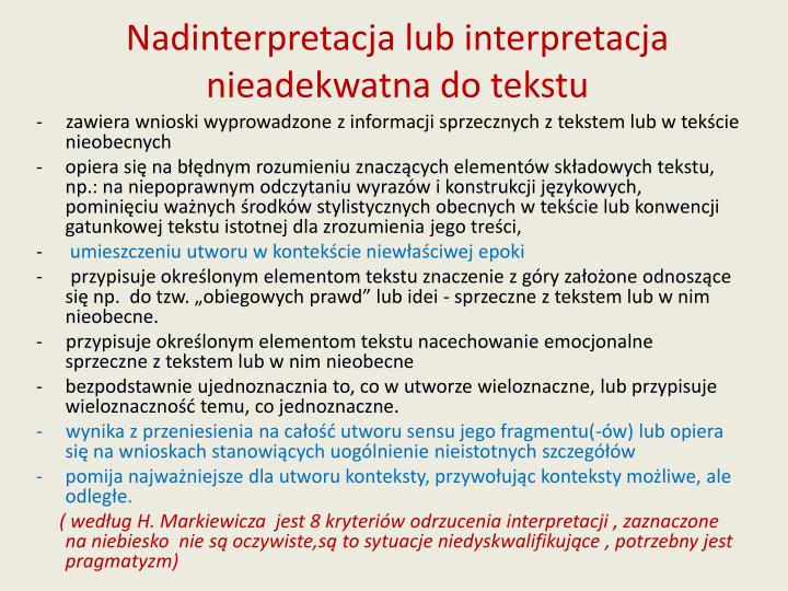 Nadinterpretacja lub interpretacja nieadekwatna do tekstu