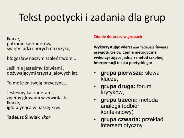 Tekst poetycki i zadania dla grup