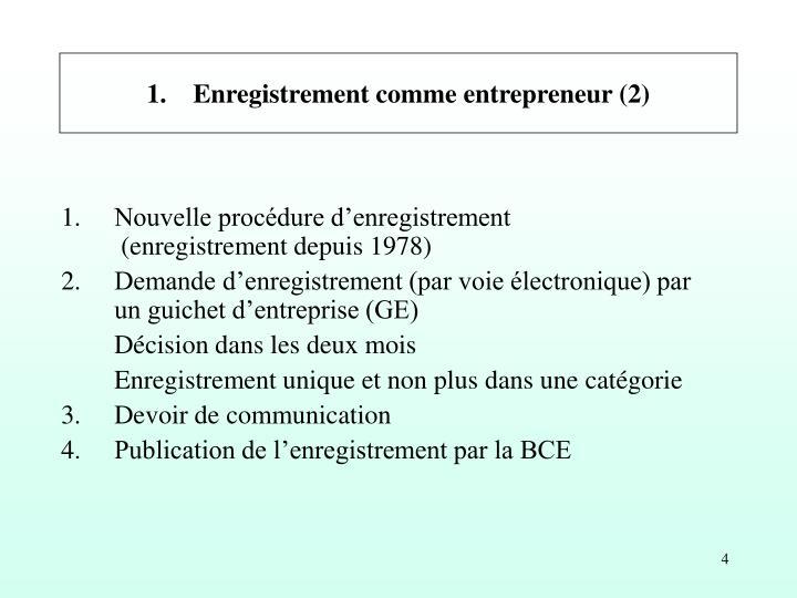 1. Enregistrement comme entrepreneur (2)