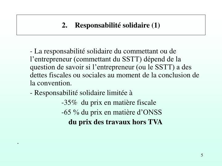 2. Responsabilité solidaire (1)