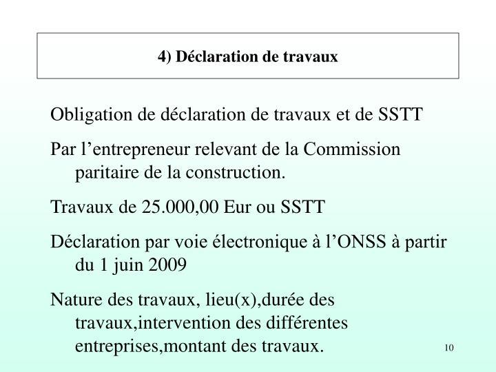 4) Déclaration de travaux