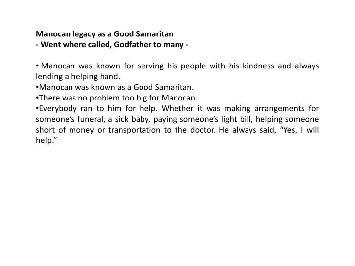 Manocan legacy as a Good Samaritan