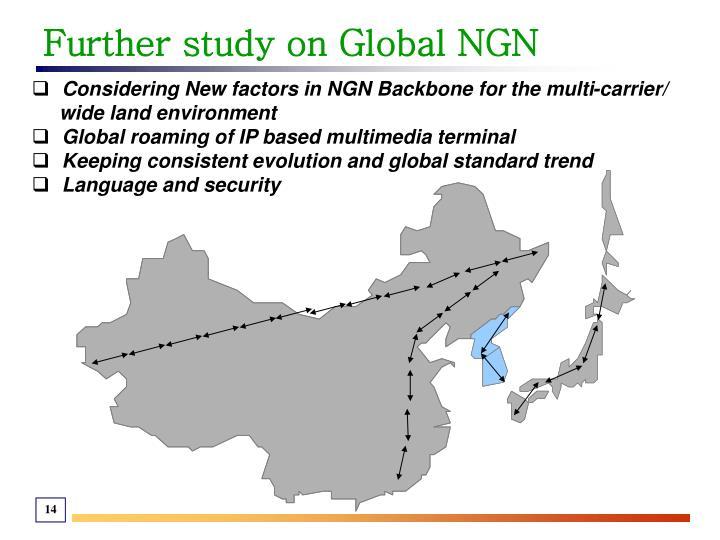 Further study on Global NGN
