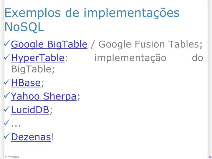 Exemplos de implementações NoSQL