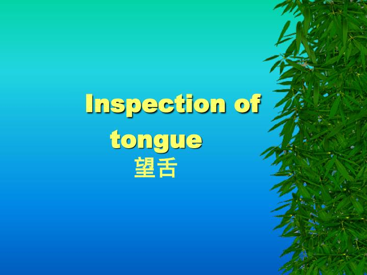 inspection of tongue