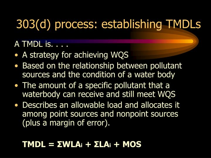 303(d) process: establishing TMDLs