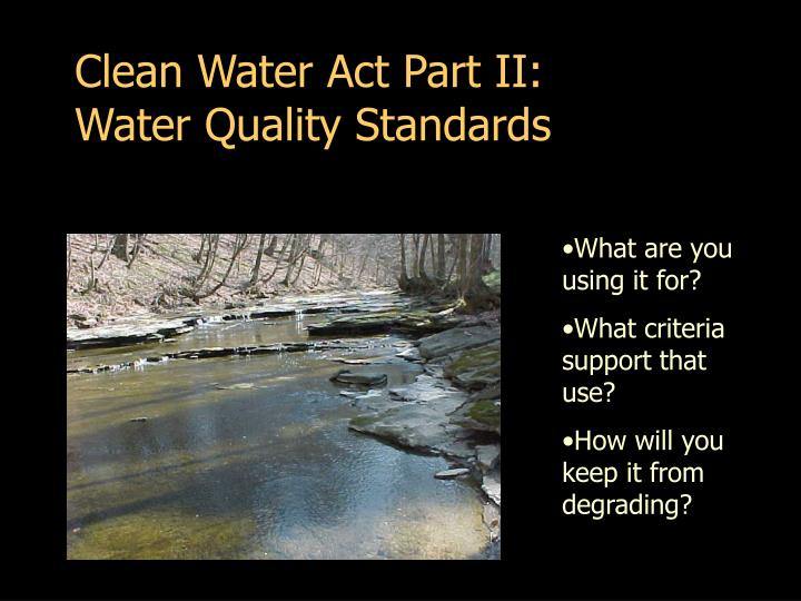 Clean Water Act Part II: