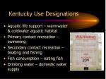 kentucky use designations