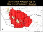 source water protection map for slate creek montgomery county
