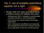 tier 2 use of available assimilative capacity not a right