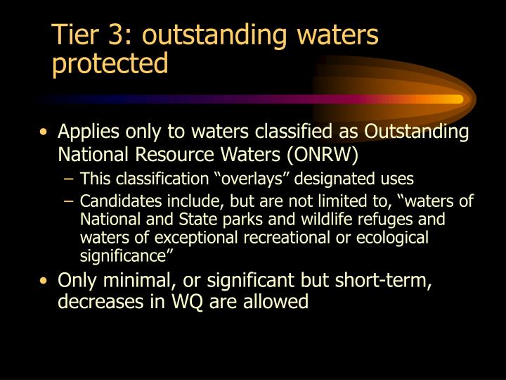 Tier 3: outstanding waters protected