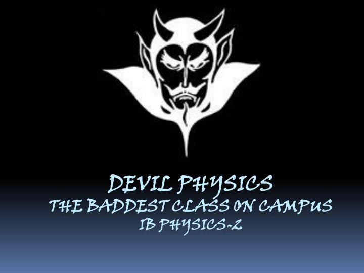 Devil physics the baddest class on campus ib physics 2