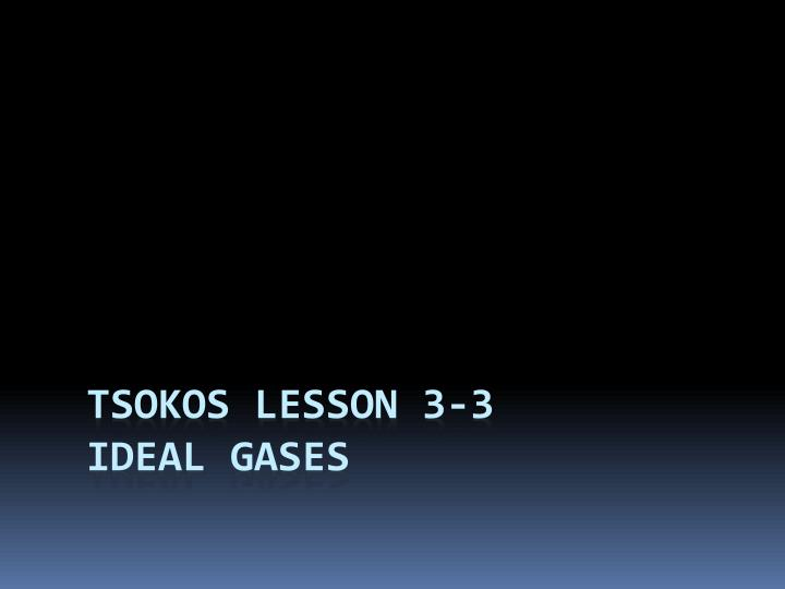 Tsokos lesson 3 3 ideal gases