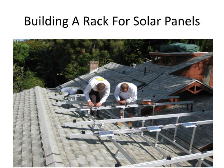 Building A Rack For Solar Panels
