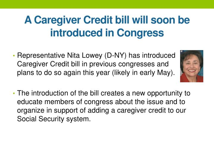 A Caregiver Credit bill will soon be introduced in Congress