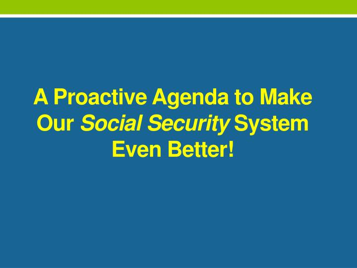 A Proactive Agenda to Make Our