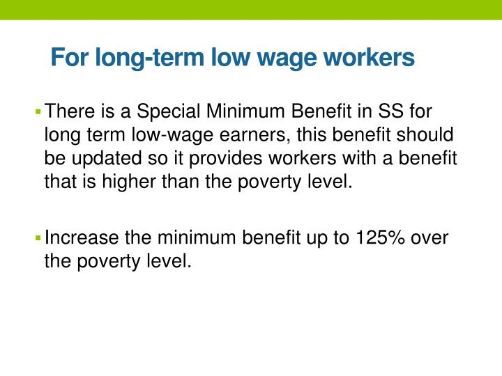 For long-term low wage workers