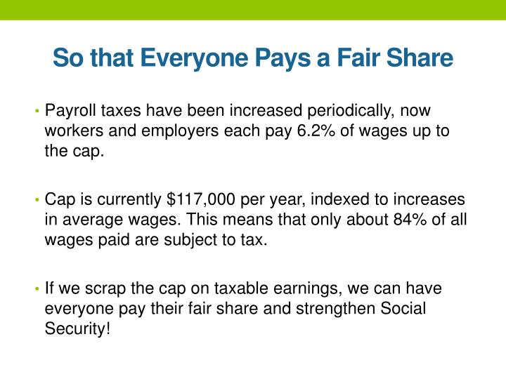 So that Everyone Pays a Fair Share