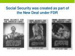 social security was created as part of the new deal under fdr