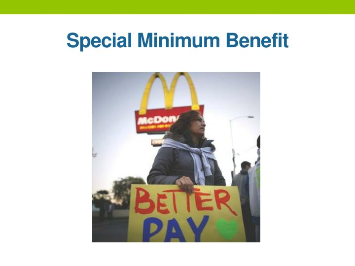 Special Minimum Benefit