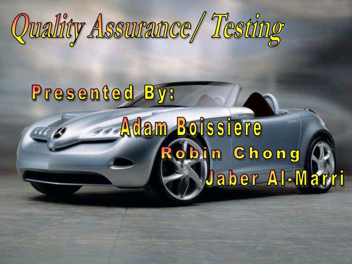 Quality Assurance/ Testing