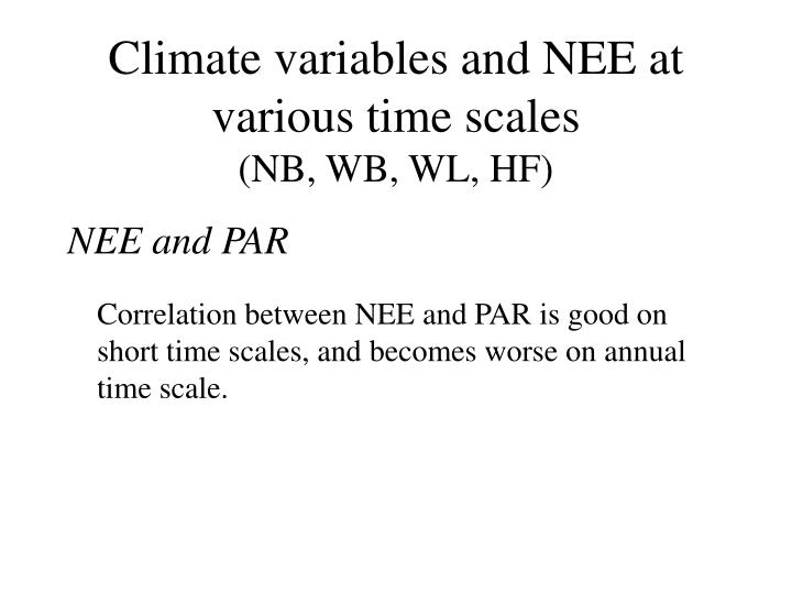 Climate variables and NEE at various time scales