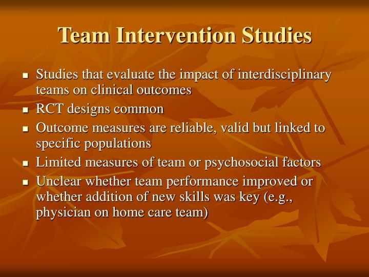 Team Intervention Studies