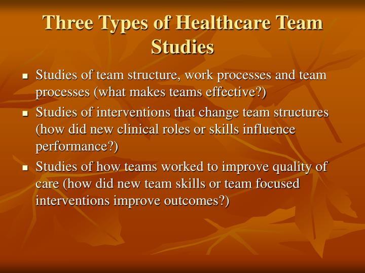 Three Types of Healthcare Team Studies