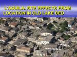 l aquila site effects from locat ion in old lake bed