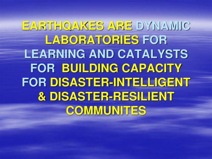 EARTHQAKES ARE