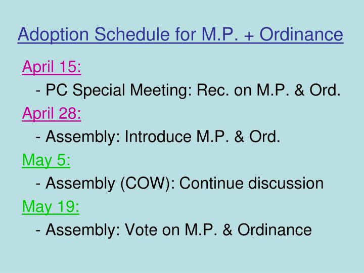 Adoption Schedule for M.P. + Ordinance