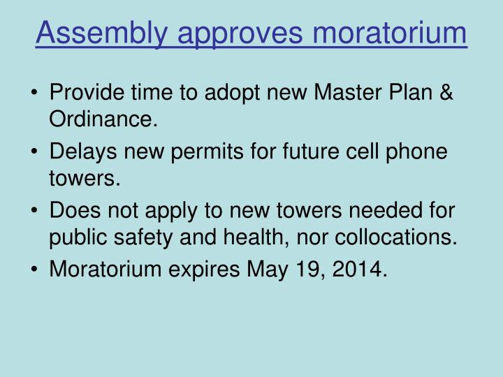 Assembly approves moratorium