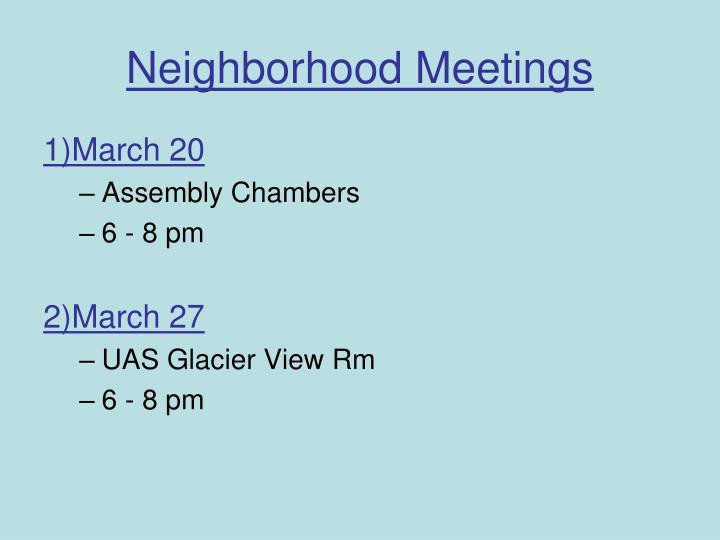 Neighborhood Meetings