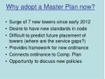 why adopt a master plan now