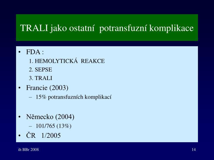 TRALI jako ostatní  potransfuzní komplikace