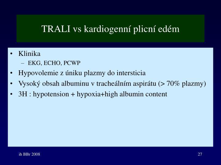 TRALI vs kardiogenní plicní edém
