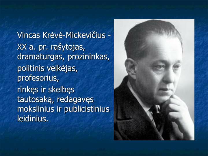 Vincas Krėvė-Mickevičius -