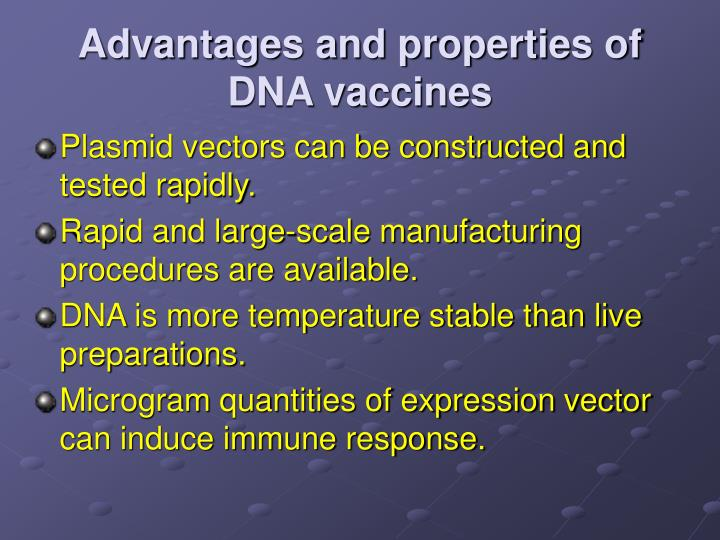 Advantages and properties of DNA vaccines