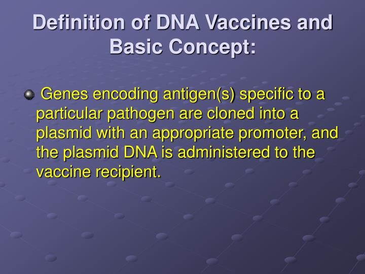 Definition of DNA Vaccines and Basic Concept: