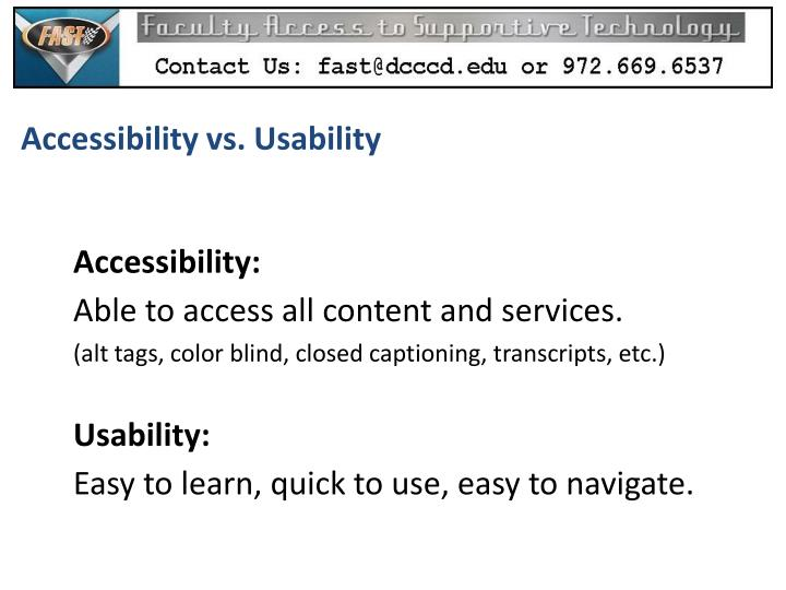 Accessibility vs. Usability
