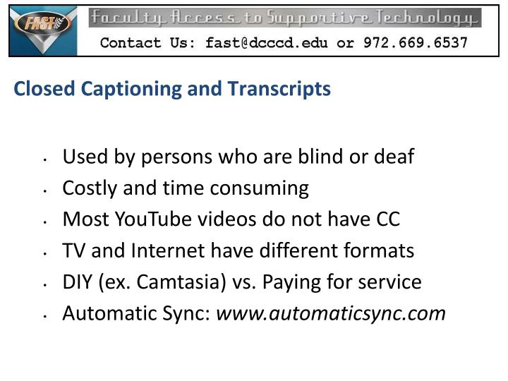 Closed Captioning and Transcripts
