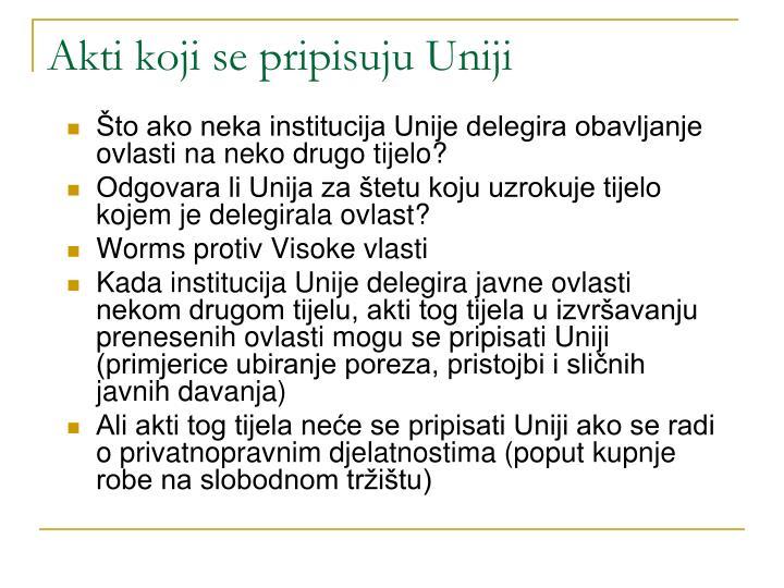 Akti koji se pripisuju Uniji