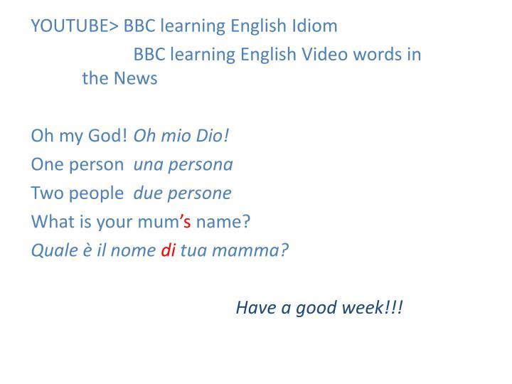 YOUTUBE> BBC